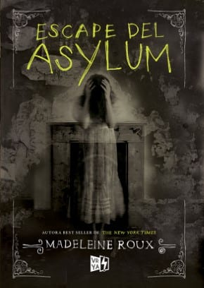 Escape del Asylum (Asylum 0.5) [Descargar ePub]