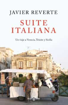 Suite Italiana- Javier Reverte [Descargar ePub Completo]
