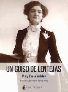 Un guiso de lentejas | Mary Cholmondeley [ePub Gratis]