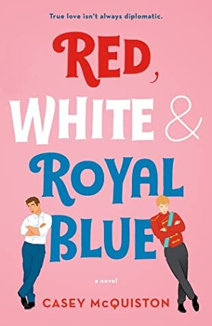 Red, White & Royal Blue | Casey McQuiston [Descargar PDF Gratis]
