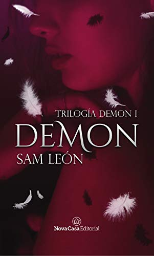 Demon (Trilogía Demon 1) | Sam León [ePub y PDF Gratis]