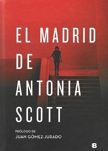 El Madrid de Antonia Scott [Descargar Epub Gratis]