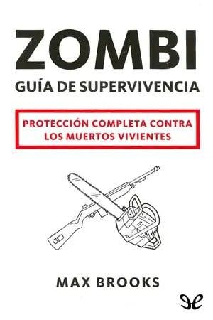 Zombi: Guía de supervivencia | Max Brooks [ePub Gratis]