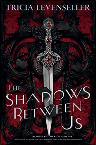 The shadows between us   Tricia Levenseller