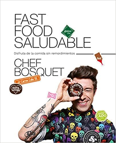 Fast food saludable | Chef Bosquet