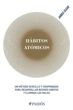 Hábitos atómicos | James Clear