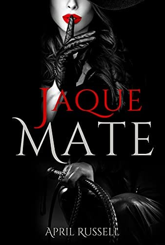 Jaque Mate | April Russell